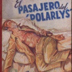 Libros de segunda mano: JORGE SIMENON : EL PASAJERO DEL POLARLYS (NOVELA AVENTURA, 1941). Lote 56496735