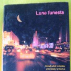 Libros de segunda mano: LUNA FUNESTA _ MICHAEL CONNELLY. Lote 56604511
