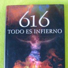 Libros de segunda mano: 616 TODO ES INFIERNO_ DAVID ZURDO / ANGEL GUTIÉRREZ. Lote 56629714