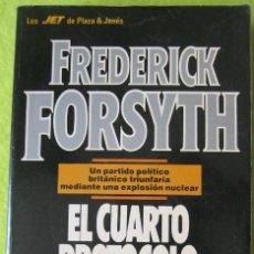 Libros de segunda mano: EL CUARTO PROTOCOLO_ FREDERICK FORSYTH. Lote 56885953