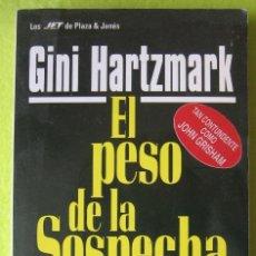Libros de segunda mano: EL PESO DE LA SOSPECHA _ GINI HARTZMARK. Lote 56886034