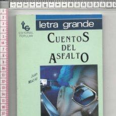 Libros de segunda mano: 18.42 LIBRO, CUENTOS DEL ASFALTO, JUAN MADRID. Lote 56965002