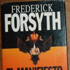 Libros de segunda mano: LIBRO EL MANIFIESTO NEGRO, DE FREDERICK FORSYTH. ESPIONAJE.. Lote 57089712