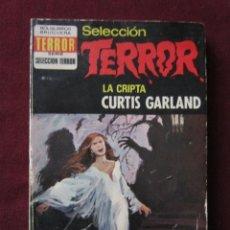 Libros de segunda mano: LA CRIPTA. CURTIS GARLAND. SELECCIÓN TERROR, 83. BOLSILIBROS BRUGUERA 1974. Lote 57189128