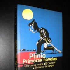 Libros de segunda mano: PLINIO PRIMERAS NOVELAS / LOS CARROS VACIOS, EL CARNAVAL, EL CHARCO DE SANGRE / F. GARCIA PAVON. Lote 57235653