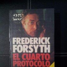 Libros de segunda mano: LIBRO EL CUARTO PROTOCOLO FREDERICK FORSYTH ED. PLAZA Y JANES. Lote 57305468