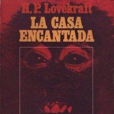 Libros de segunda mano: H P LOVECRAFT - LA CASA ENCANTADA - EDITORIAL MERLIN ARGENTINA 1973. Lote 57311335