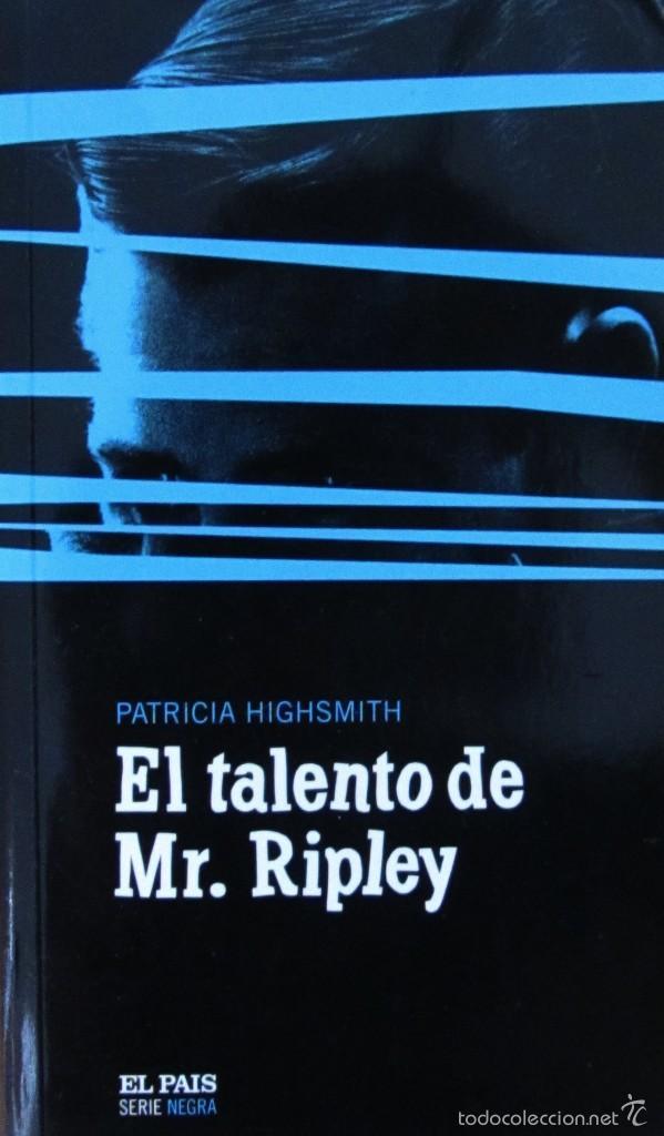 EL TALENTO DE MR. RIPLEY. PATRICIA HIGHSMITH (Libros de segunda mano (posteriores a 1936) - Literatura - Narrativa - Terror, Misterio y Policíaco)