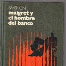 Libros de segunda mano: MAIGRET Y EL HOMBRE DEL BANCO Y MAIGRET, LOGNON Y LOS GANGSTERS - 2 NOVELAS DE SIMENON - NUEVO. Lote 57639951