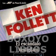Libros de segunda mano: FOLLET, KEN. EL ESCÁNDALO MODIGLIANI. Lote 57634870