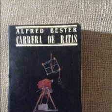 Libros de segunda mano: CARRERA DE RATAS, ALFRED BESTER. Lote 57816156