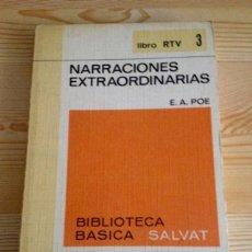 Libros de segunda mano: NARRACIONES EXTRAORDINARIAS, DE EDGAR ALLAN POE. PRÓLOGO DE CHICHO IBÁÑEZ SERRADOR (SALVAT). Lote 57931423