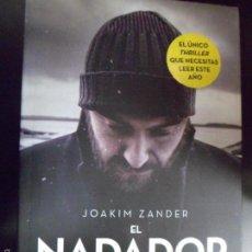 Libros de segunda mano: EL NADADOR. JOAKIM ZANDER.. Lote 54459972