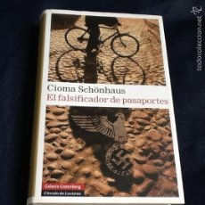 Libros de segunda mano: EL FALSIFICADOR DE PASAPORTES. CIOMA SCHÖNHAUS. Lote 58443549