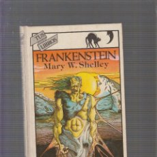 Libros de segunda mano: FRANKENSTEIN / MARY W. SHELLEY -ED. ANAYA COLECCION TUS LIBROS Nº 24 EDICION 1982. Lote 97771059