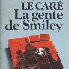 Livros em segunda mão: JOHN LECARRÉ, LA GENTE DE SMILEY. EDITORIAL ARGOS VERGARA 2ª EDICIÓN MARZO 1980. Lote 58535067