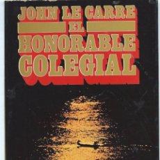 Livros em segunda mão: JOHN LECARRÉ, EL HONORABLE COLEGIAL. EDITORIAL NOGUER, 3 EDICIÓN 1978. Lote 58535514