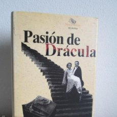 Libros de segunda mano: PASION DE DRACULA. JUAN JOSE PLANS. PROLOGO DE GONZALO SUAREZ. VER FOTOGRAFIAS. Lote 58711557