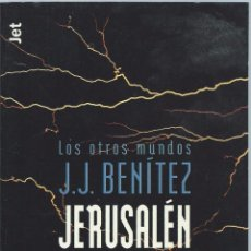 Libros de segunda mano: J. J. BENÍTEZ: JERUSALEM, CABALLO DE TROYA 1. PLANETA JET, 1ª EDICIÓN MAYO 2000. Lote 58866436