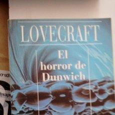 Libros de segunda mano: EL HORROR DE DUNWICH DE H.P.LOVECRAFT. Lote 59182075