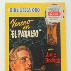 Libros de segunda mano: VENERO EN EL PARAISO - ANNE HOCKING - BIBLIOTECA ORO MOLINO Nº 334 - AÑO 1956. Lote 59716423