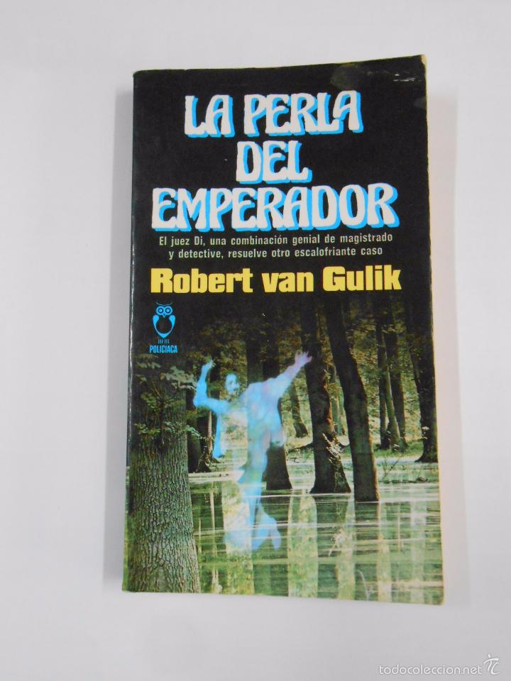 LA PERLA DEL EMPERADOR. - VAN GULIK, ROBERT. PLAZA JANES POLICIACA Nº 51. TDK298 (Libros de segunda mano (posteriores a 1936) - Literatura - Narrativa - Terror, Misterio y Policíaco)