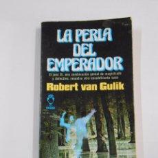 Libros de segunda mano: LA PERLA DEL EMPERADOR. - VAN GULIK, ROBERT. PLAZA JANES POLICIACA Nº 51. TDK298. Lote 161528977