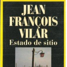 Libros de segunda mano: ESTADO DE SITIO. JEAN FRANCOIS VILAR. ALFA. BARCELONA. 1988. Lote 60411687