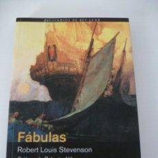 Libri di seconda mano: FÁBULAS. ROBERT LOUIS STEVENSON. Lote 60627351