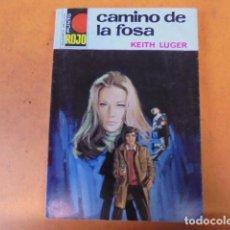 Libros de segunda mano: PUNTO ROJO 741 - KEITH LUGER / CAMINO DE LA FOSA - 1976 - COMO NUEVA IMPECABLE. Lote 61644524