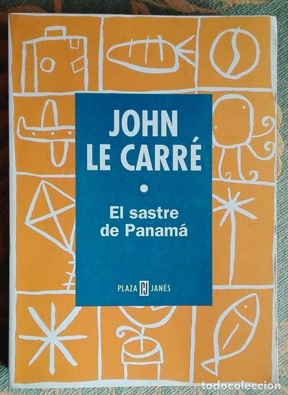EL SASTRE DE PANAMÁ. JOHN LE CARRÉ. PLAZA Y JANÉS ED. MUY BUEN ESTADO!!! (Libros de segunda mano (posteriores a 1936) - Literatura - Narrativa - Terror, Misterio y Policíaco)