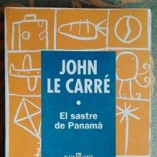 Libros de segunda mano: EL SASTRE DE PANAMÁ. JOHN LE CARRÉ. PLAZA Y JANÉS ED. MUY BUEN ESTADO!!!. Lote 62139208