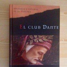 Libros de segunda mano: EL CLUB DANTE, DE MATTHEW PEARL. Lote 62420748