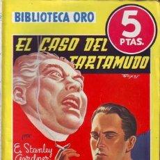 Libros de segunda mano: GARDNER, E. STANLEY: EL CASO DEL TARTAMUDO. BIBLIOTECA ORO Nº172. Lote 62993480