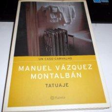 tatuaje / un caso carvalho / manuel vazquez montalban