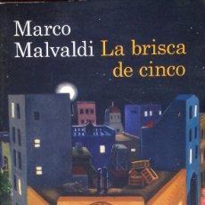 Libros de segunda mano: LA BRISCA DE CINCO. MARCO MALVALDI.. Lote 63576440