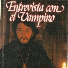Libros de segunda mano: ENTREVISTA CON EL VAMPIRO. AMME RICE. GRIJALBO. BARCELONA. 1977. Lote 63633331