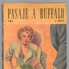 Libros de segunda mano: COLECCION RASTROS Nº 191 - 1954 - PASAJE A BUFFALO POR A.DEAN. Lote 66279654