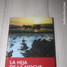 Libros de segunda mano: LA HIJA DE LA NOCHE - LAURA GALLEGO - NOVELA DE TERROR Y MISTERIO - EDITORIAL EDEBÉ. Lote 177516768