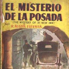 Libros de segunda mano: AUSTIN FREEMAN : EL MISTERIO DE LA POSADA (CLIPER AUTORES BRITÁNICOS, 1945). Lote 68232949