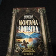 Libros de segunda mano: RICHARD LAYMON - LA MONTAÑA SINIESTRA - GRIJALBO LA PUERTA OSCURA 1993. Lote 68268961