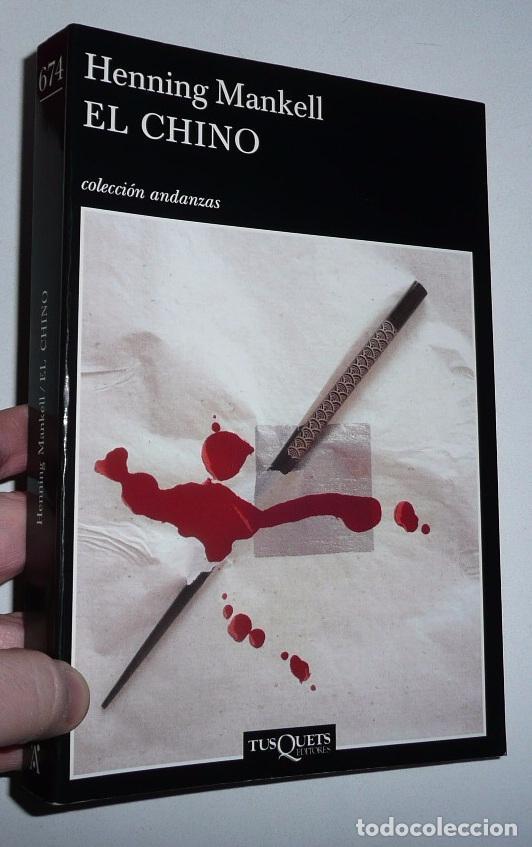 8e517e5f EL CHINO - HENNING MANKELL (TUSQUETS EDITORES, 2008) (Libros de segunda mano