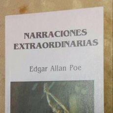 Libros de segunda mano: EDGAR ALLAN POE - NARRACIONES EXTRAORDINARIAS *GASTOS DE ENVÍO 6 EUROS*. Lote 68699277