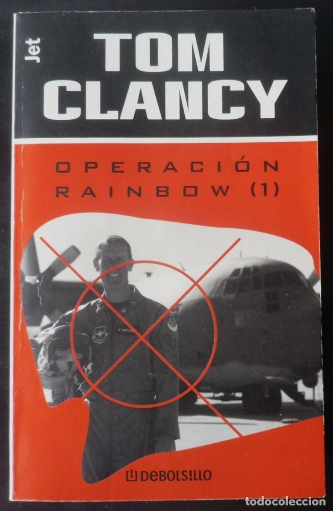 OPERACION RAINBOW (1). DE TOM CLANCY (Libros de segunda mano (posteriores a 1936) - Literatura - Narrativa - Terror, Misterio y Policíaco)