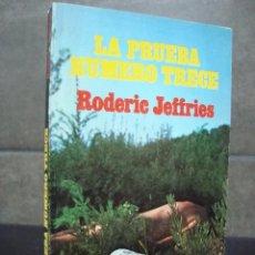 Libros de segunda mano: LA PRUEBA NUMERO TRECE. RODERIC JEFFRIES. PICAZO 1975 1ª EDICION. COLECCION POLISMEN 35.. Lote 69503093