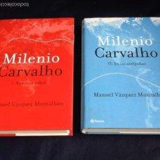 Libros de segunda mano: MILENIO CARVALHO I Y II. RUMBO A KABUL; EN LAS ANTÍPODAS (OBRA COMPLETA) - MANUEL VÁZQUEZ MONTALBÁN. Lote 69510501