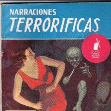 Libros de segunda mano: NARRACIONES TERRORÍFICAS Nº64 ED. MOLINO..LA SED DEL MUERTO VIVIENTE.MUY NUEVO.. Lote 69642209