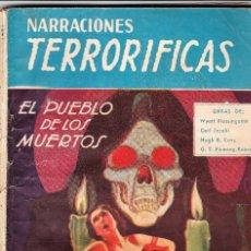 Libros de segunda mano: NARRACIONES TERRORÍFICAS Nº 62 ED. MOLINO.EL PUEBLO DE LOS MUERTOS.. Lote 69643057
