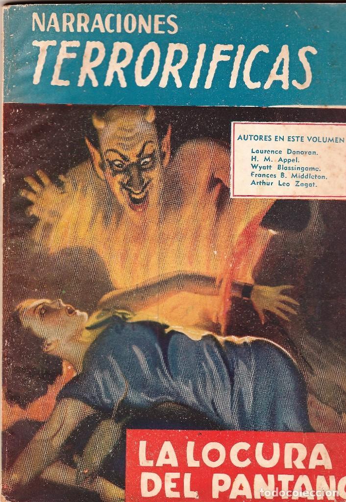 NARRACIONES TERRORÍFICAS Nº 66 ED. MOLINO. LA LOCURA DEL PANTANO. (Libros de segunda mano (posteriores a 1936) - Literatura - Narrativa - Terror, Misterio y Policíaco)