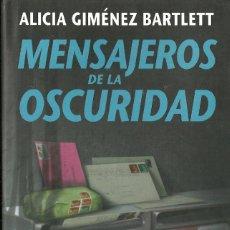Libri di seconda mano: ALICIA GIMÉNEZ BARTLETT-MENSAJEROS DE LA OSCURIDAD.CIRCULO DE LECTORES.1999.. Lote 71747835